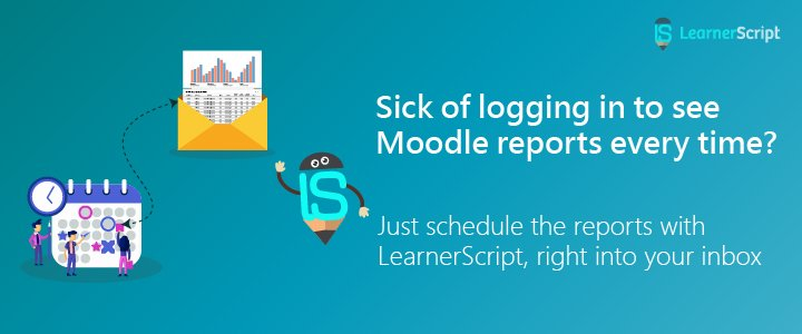 Moodle Reports Scheduling