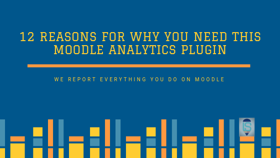 12 Reasons for why you need this moodle analytics plugin 1