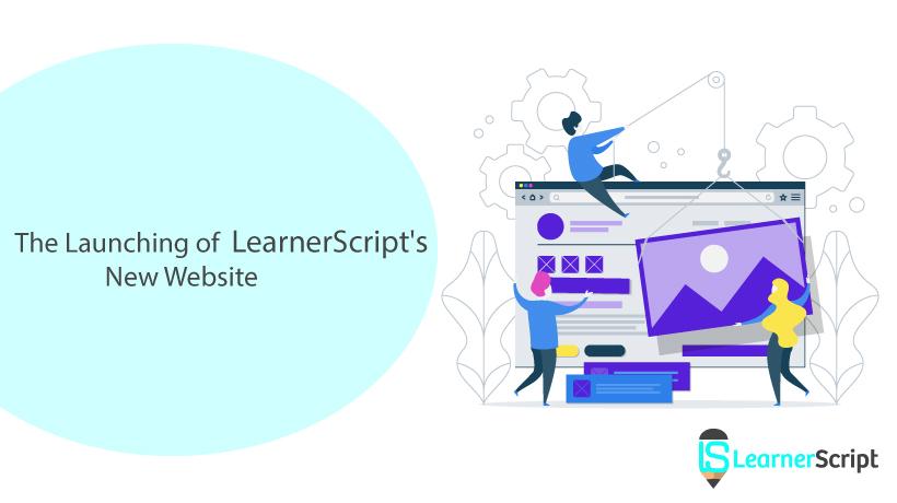 O lançamento do novo site do LearnerScript