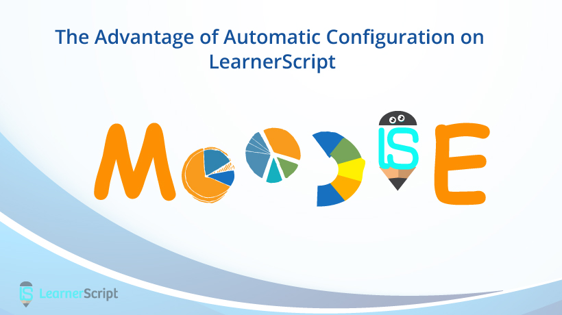 The Advantage of Automatic Configuration on LearnerScript