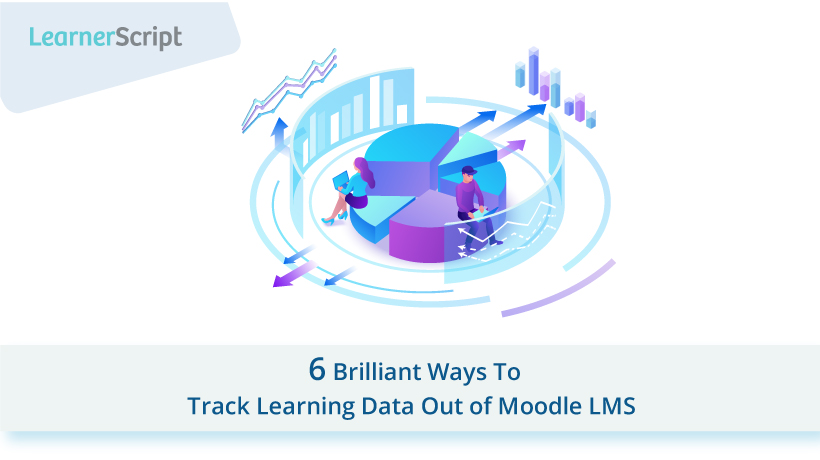 Track Learning data out of Moodle LMS