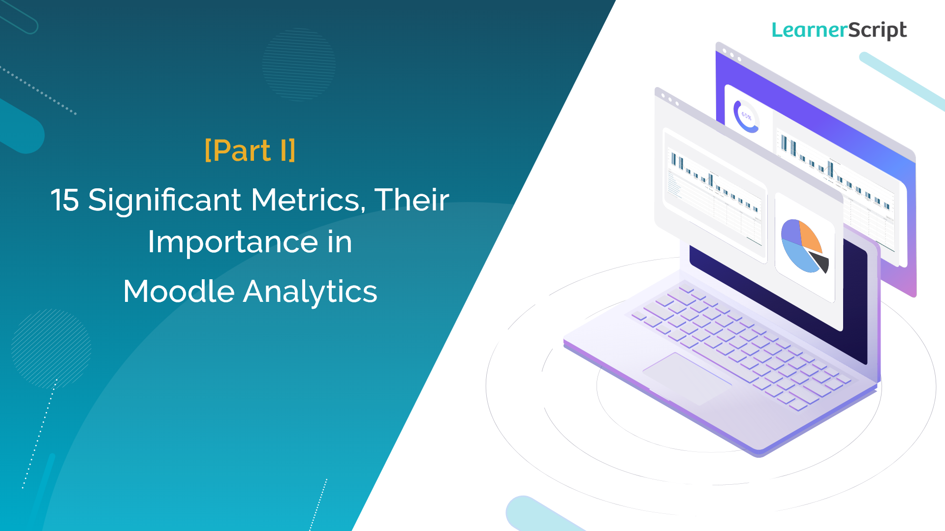 15 Significant Metrics, Their Importance in Moodle Analytics
