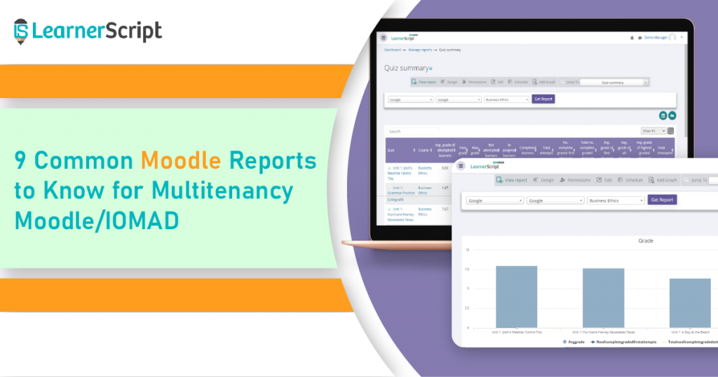 9 Common Moodle Reports For Multitenecy Moodle/IOMAD